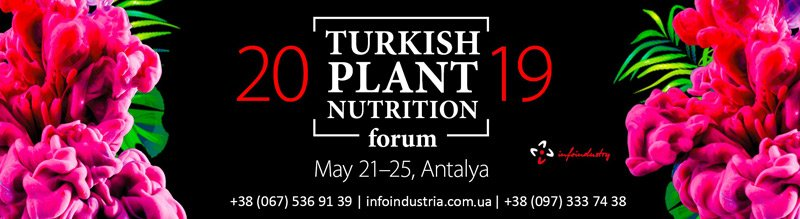 TURKISH PLANT NUTRITION FORUM 2019